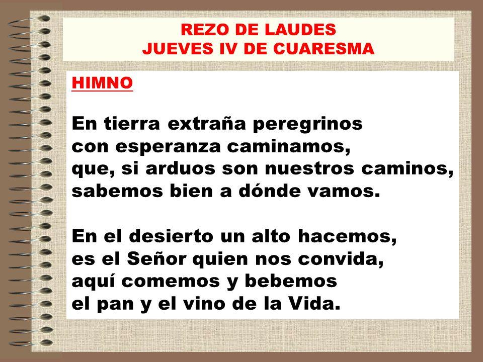 REZO DE LAUDES JUEVES IV DE CUARESMA Cuenta el número de las estrellas, a cada una la llama por su nombre.