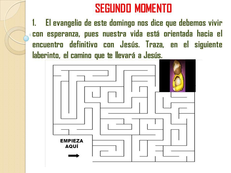 SEGUNDO MOMENTO 1.