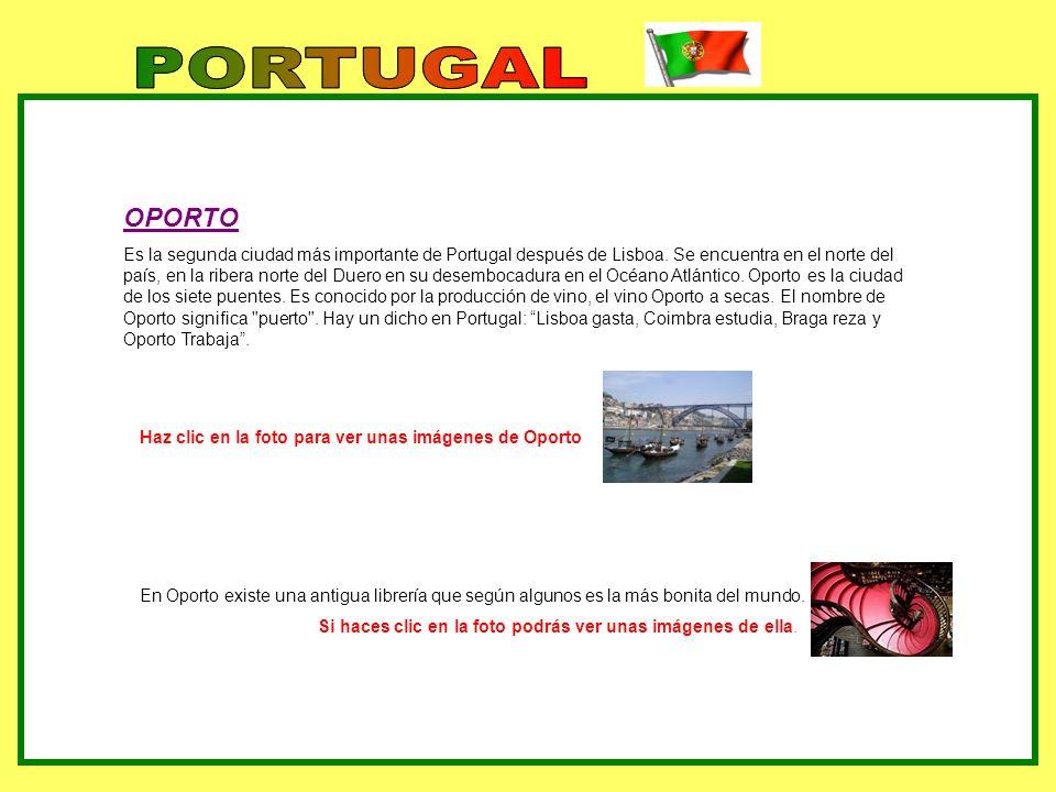 Oporto Es la segunda ciudad más importante de Portugal después de Lisboa. Tiene 263.000 habitantes, y 1.551.0950 en el área metropolitana. Se encuentr