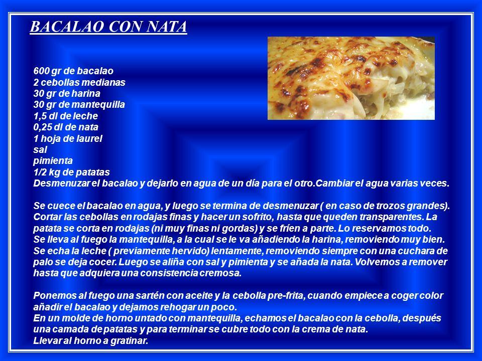 TRIPAS A LA MODA DE PORTO Es un plato que se remonta a 1415.