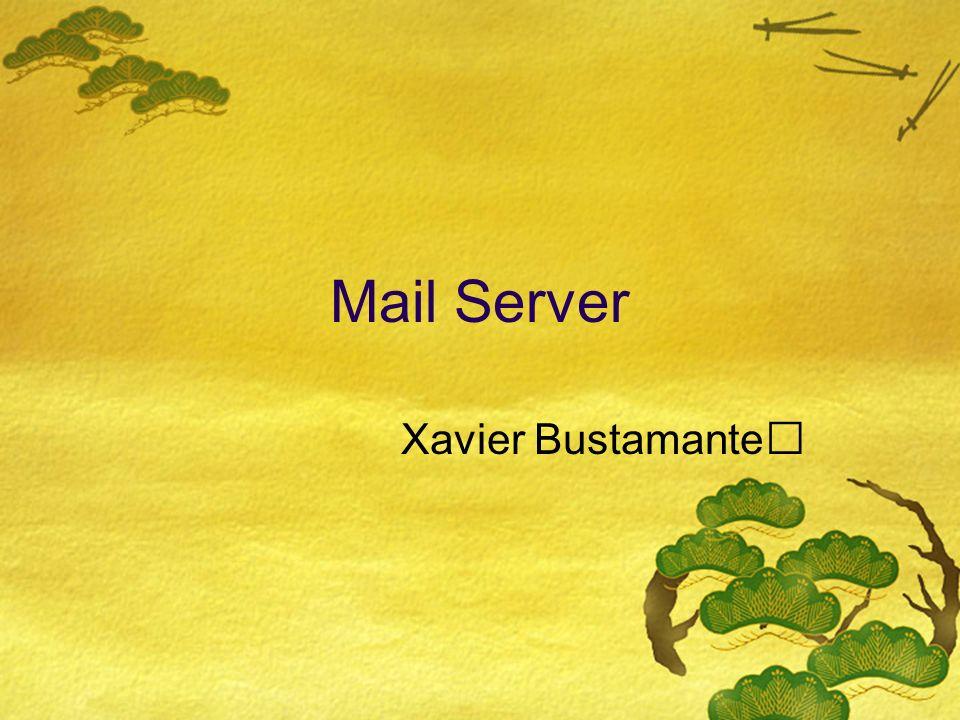 Mail Server Xavier Bustamante