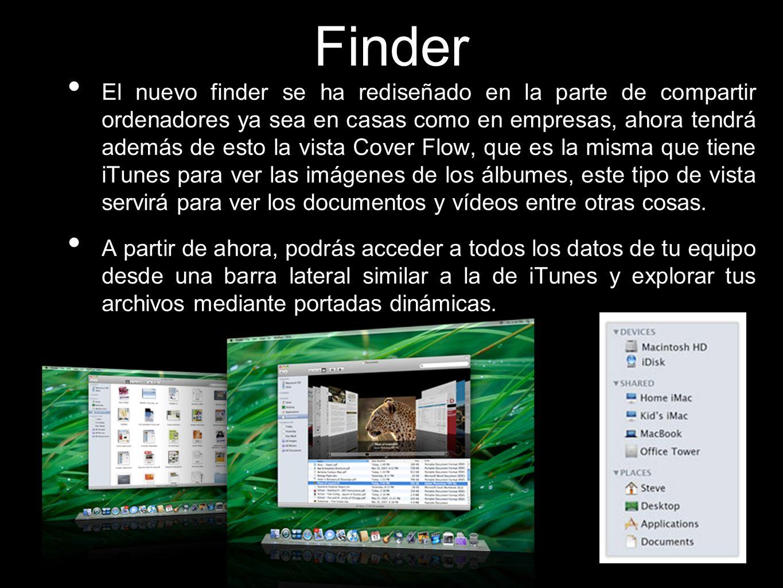 Finder El nuevo finder se ha rediseñado en la parte de compartir ordenadores ya sea en casas como en empresas, ahora tendrá además de esto la vista Co