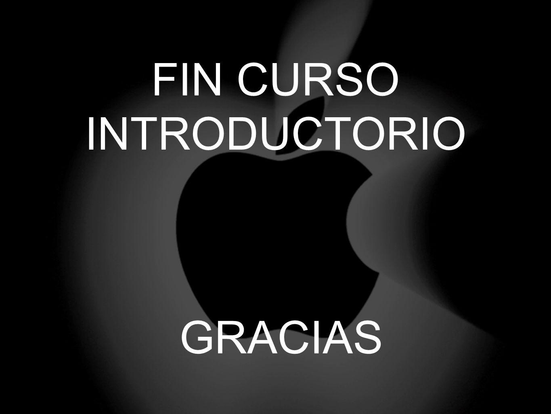 GRACIAS FIN CURSO INTRODUCTORIO