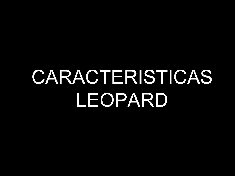 CARACTERISTICAS LEOPARD