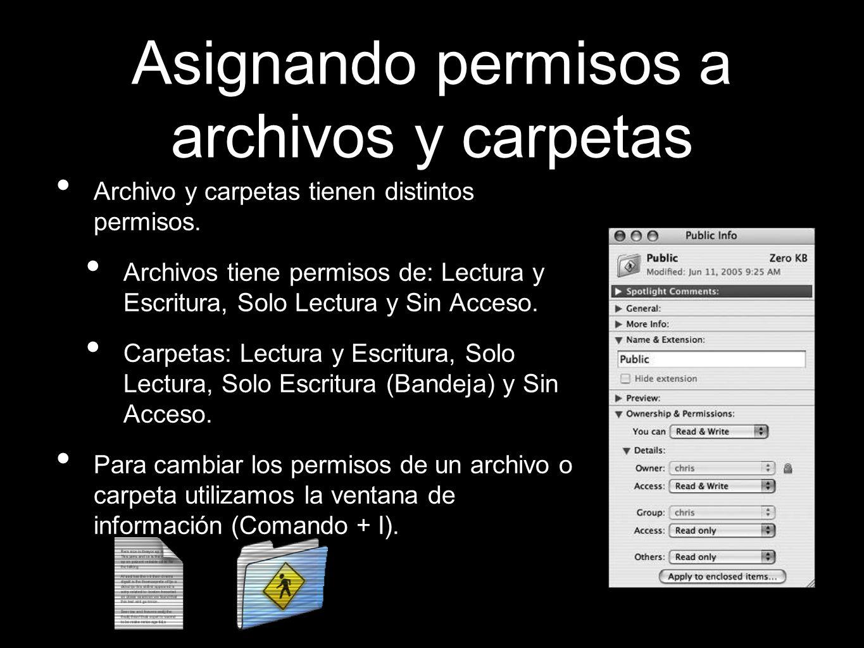 Asignando permisos a archivos y carpetas Archivo y carpetas tienen distintos permisos. Archivos tiene permisos de: Lectura y Escritura, Solo Lectura y
