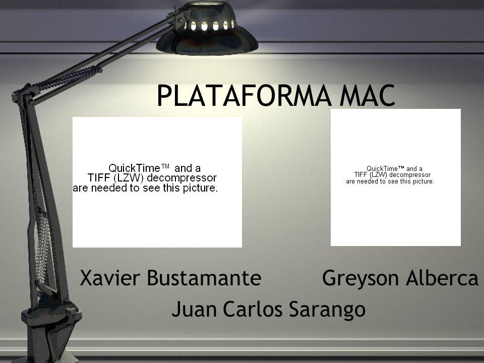 PLATAFORMA MAC Xavier BustamanteGreyson Alberca Juan Carlos Sarango