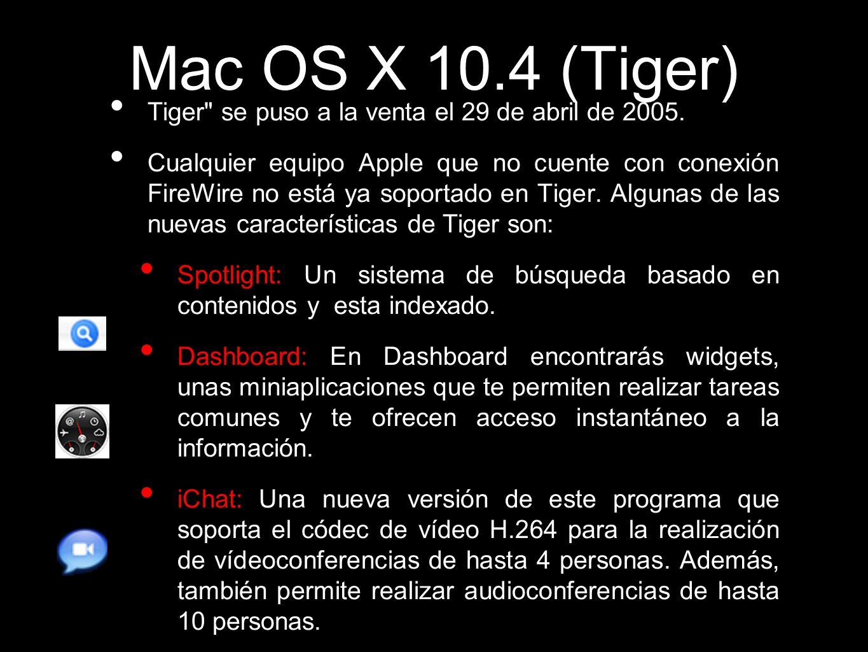 Mac OS X 10.4 (Tiger) Tiger