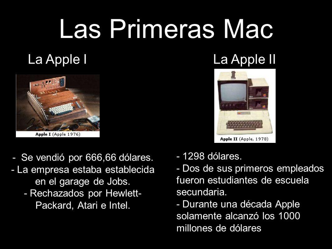 Las Primeras Mac - Se vendió por 666,66 dólares.