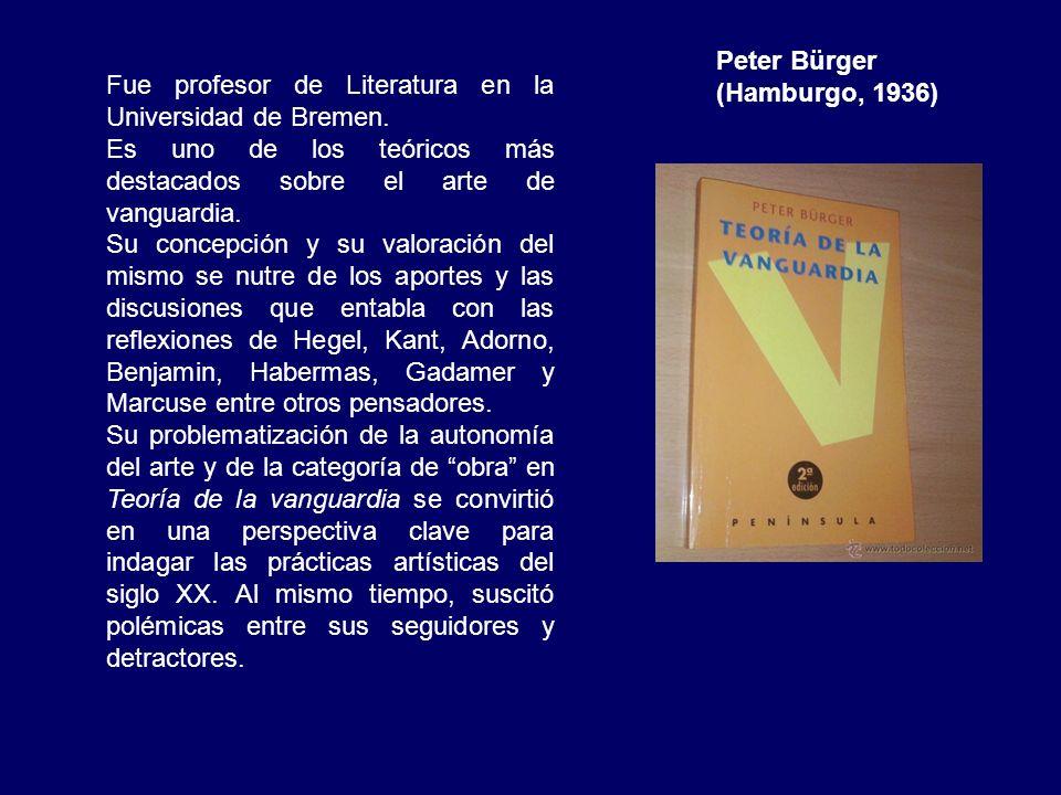 Peter Bürger (Hamburgo, 1936) Fue profesor de Literatura en la Universidad de Bremen. Es uno de los teóricos más destacados sobre el arte de vanguardi