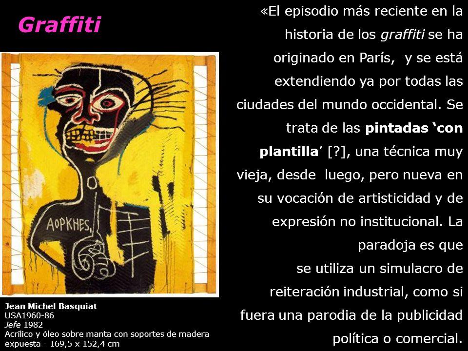 Jean Michel Basquiat USA1960-86 Jefe 1982 Acrílico y óleo sobre manta con soportes de madera expuesta - 169,5 x 152,4 cm Graffiti «El episodio más rec
