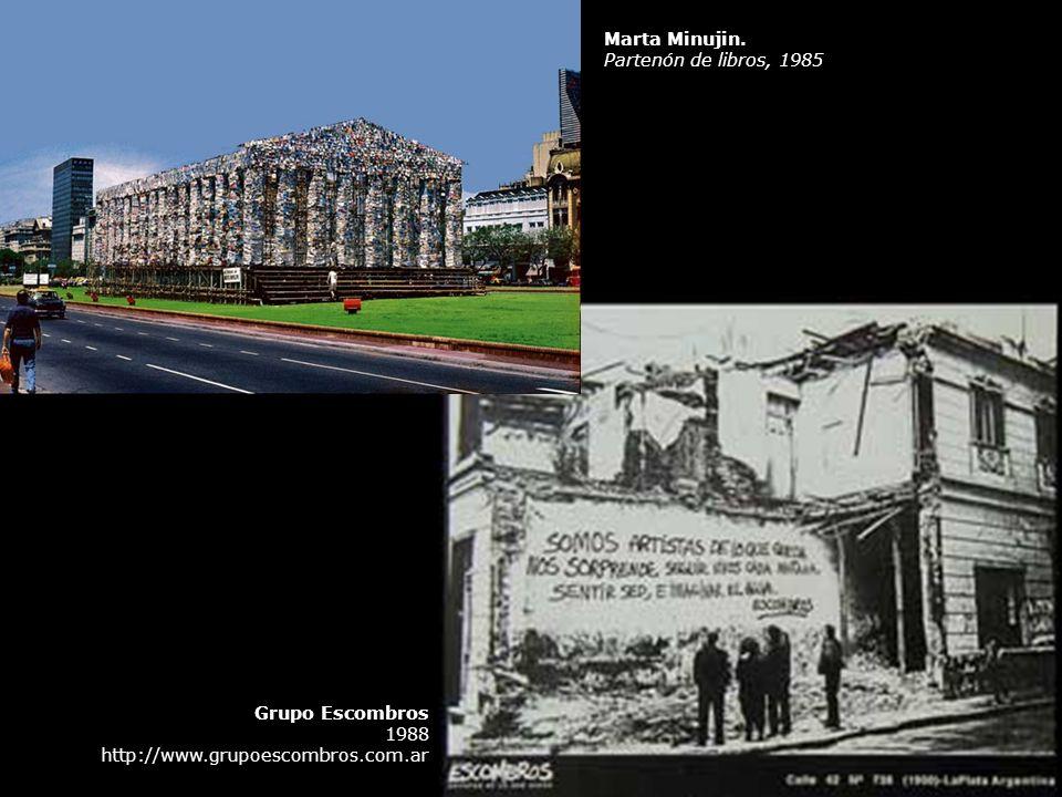 Grupo Escombros 1988 http://www.grupoescombros.com.ar Marta Minujin. Partenón de libros, 1985