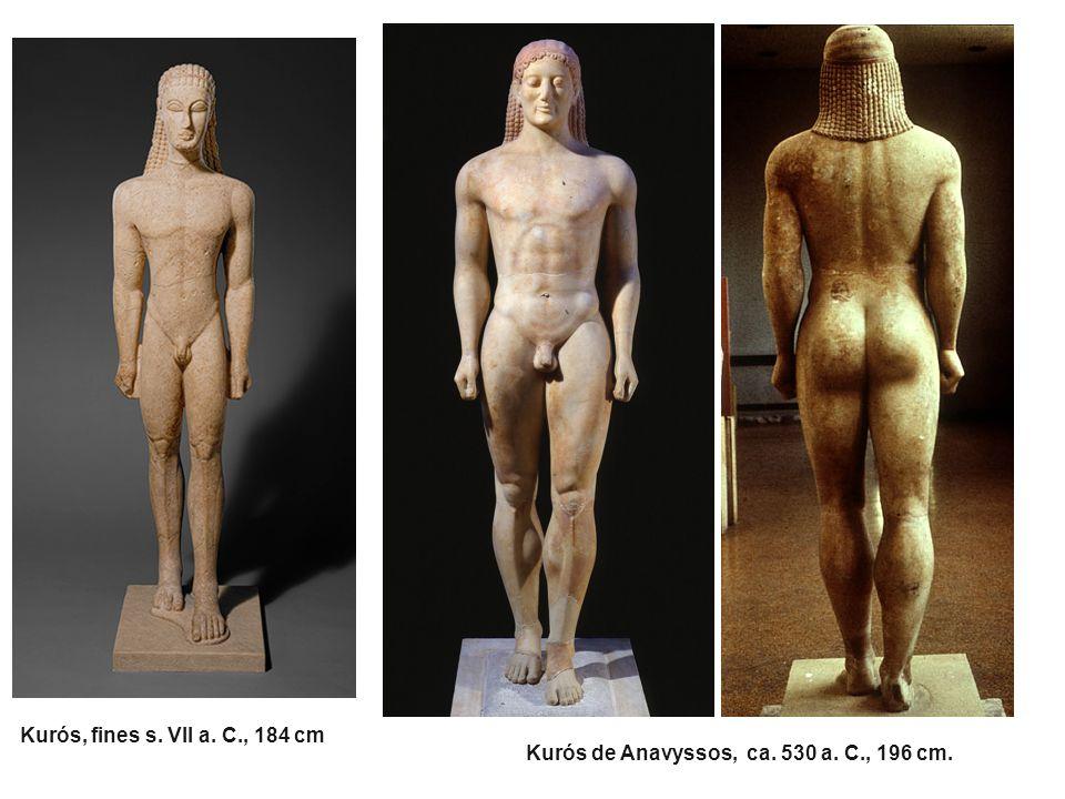 Kurós, fines s. VII a. C., 184 cm Kurós de Anavyssos, ca. 530 a. C., 196 cm.