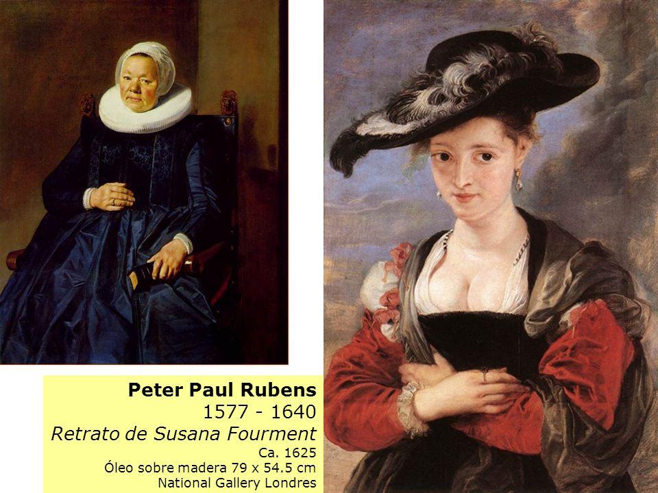 Peter Paul Rubens 1577 - 1640 Retrato de Susana Fourment Ca. 1625 Óleo sobre madera 79 x 54.5 cm National Gallery Londres