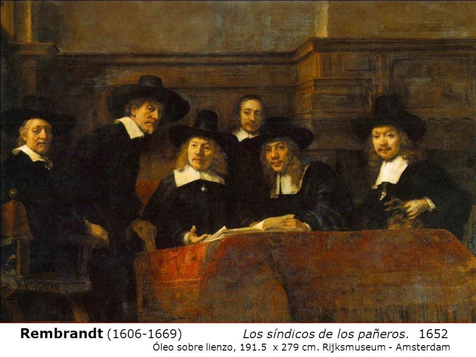 Rembrandt (1606-1669) Los síndicos de los pañeros. 1652 Óleo sobre lienzo, 191.5 x 279 cm. Rijksmuseum - Amsterdam