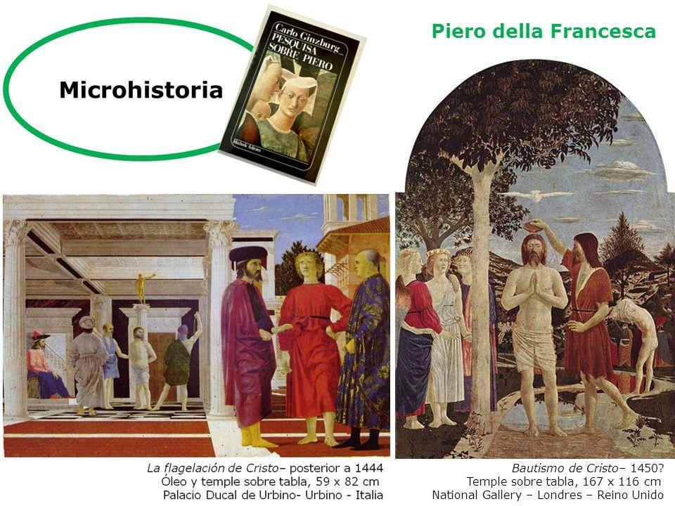 Bautismo de Cristo– 1450? Temple sobre tabla, 167 x 116 cm National Gallery – Londres – Reino Unido Piero della Francesca