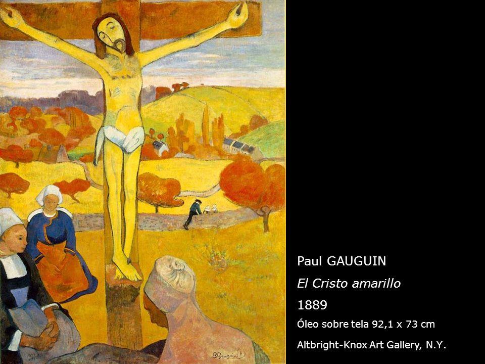 Paul GAUGUIN El Cristo amarillo 1889 Óleo sobre tela 92,1 x 73 cm Altbright-Knox Art Gallery, N.Y.