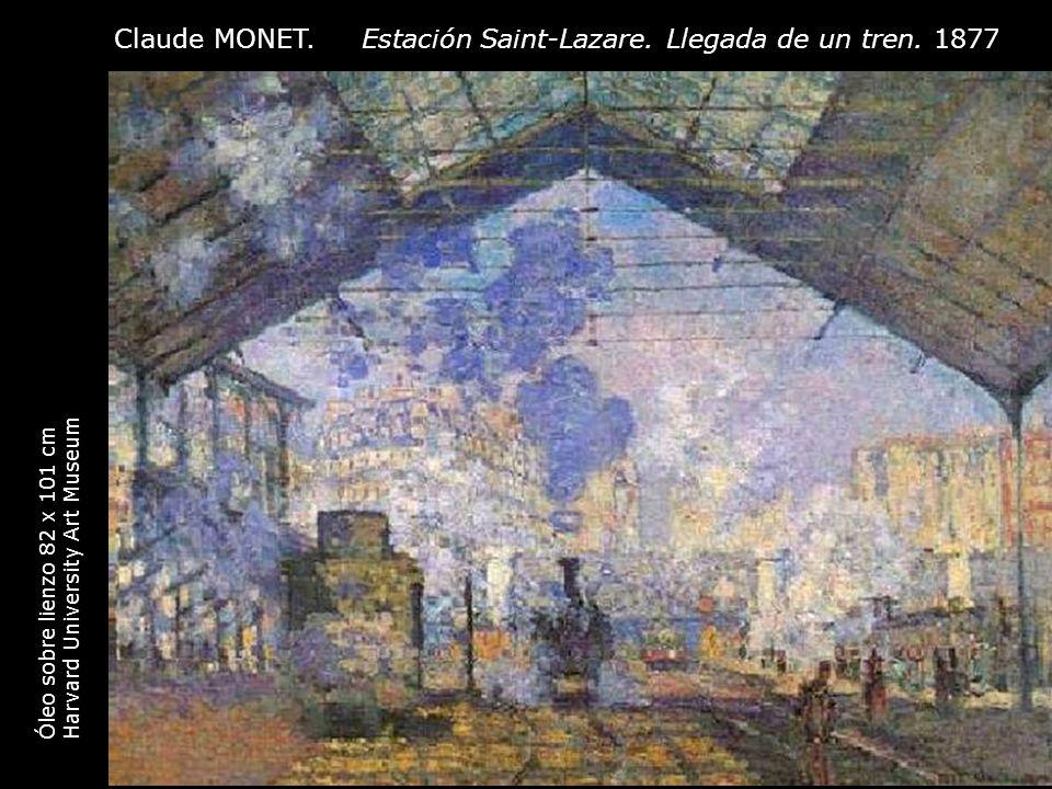 Claude MONET. Estación Saint-Lazare. Llegada de un tren. 1877 Óleo sobre lienzo 82 x 101 cm Harvard University Art Museum