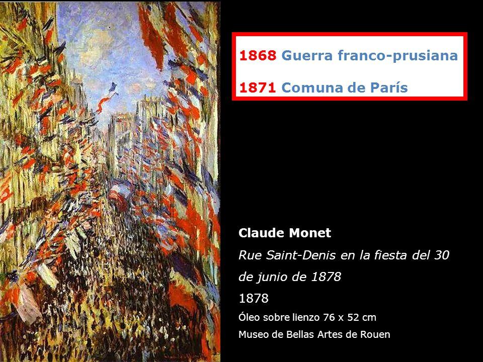 Claude Monet Rue Saint-Denis en la fiesta del 30 de junio de 1878 1878 Óleo sobre lienzo 76 x 52 cm Museo de Bellas Artes de Rouen 1868 Guerra franco-