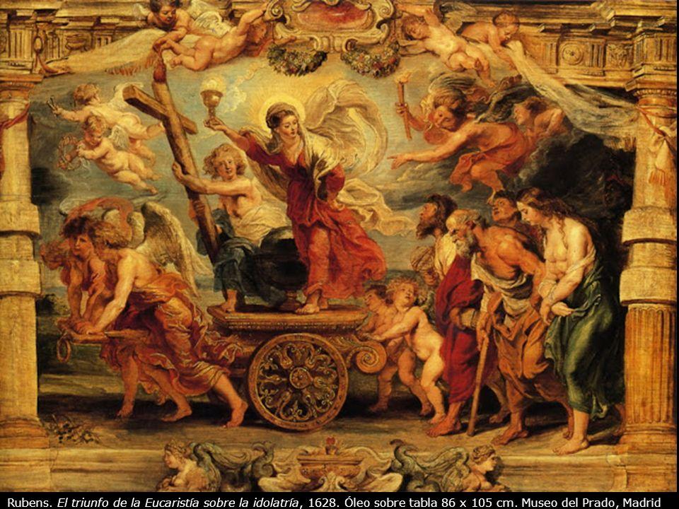 Rubens.El triunfo de la Eucaristía sobre la idolatría, 1628.