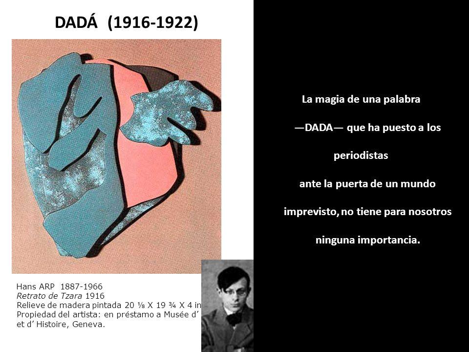 Hans Arp La cartera de papá 1920 Hans ARP 1887-1966 Retrato de Tzara 1916 Relieve de madera pintada 20 X 19 ¾ X 4 in, Propiedad del artista: en présta