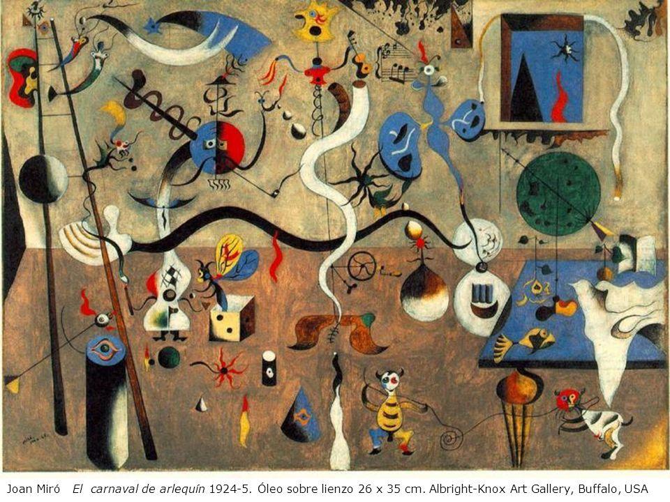 Joan Miró El carnaval de arlequín 1924-5. Óleo sobre lienzo 26 x 35 cm. Albright-Knox Art Gallery, Buffalo, USA