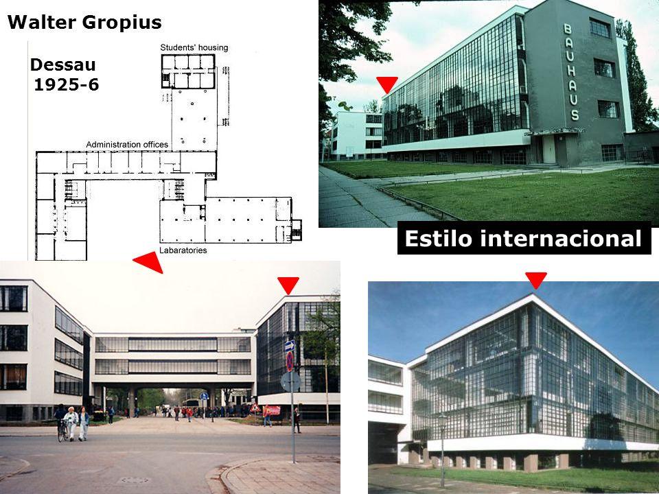 Dessau 1925-6 Walter Gropius Estilo internacional