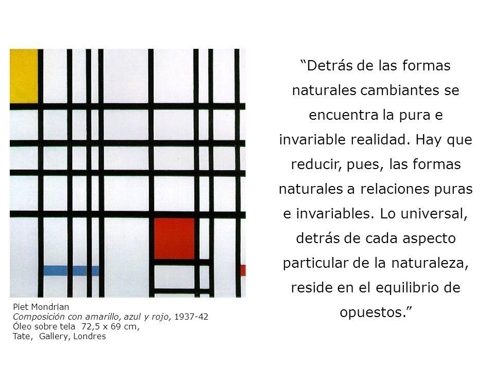 Piet Mondrian Broadway Boogie-Woogie 1942-43 Óleo sobre tela 127 x 127 cm, MoMA, New York En lo futuro, la realización de la pura expresión plástica en la realidad tangible de nuestro mundo ambiente reemplazará a la obra de arte.