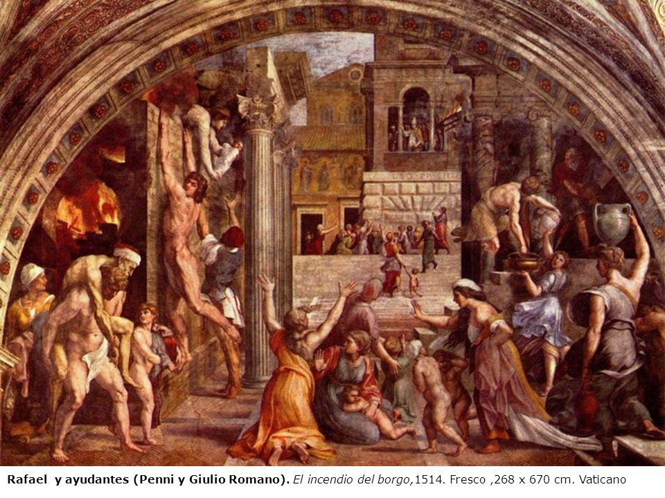Rafael y ayudantes (Penni y Giulio Romano). El incendio del borgo,1514. Fresco,268 x 670 cm. Vaticano