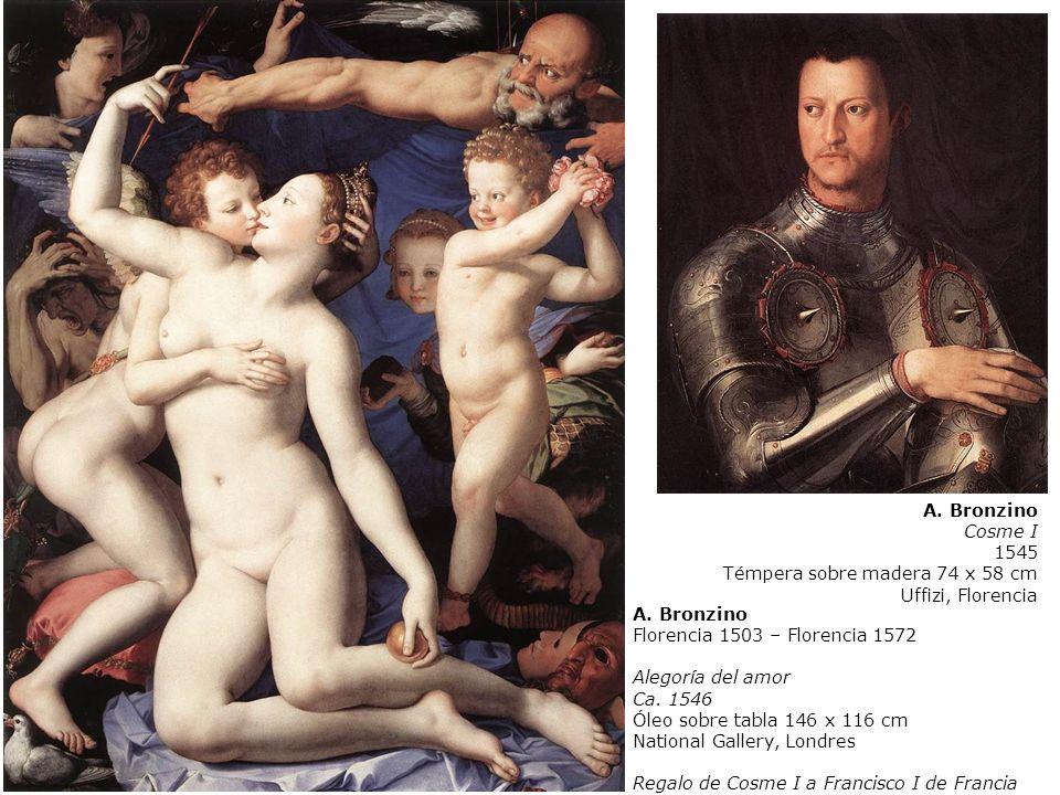 A.Bronzino Florencia 1503 – Florencia 1572 Alegoría del amor Ca. 1546 Óleo sobre tabla 146 x 116 cm National Gallery, Londres Regalo de Cosme I a Fran