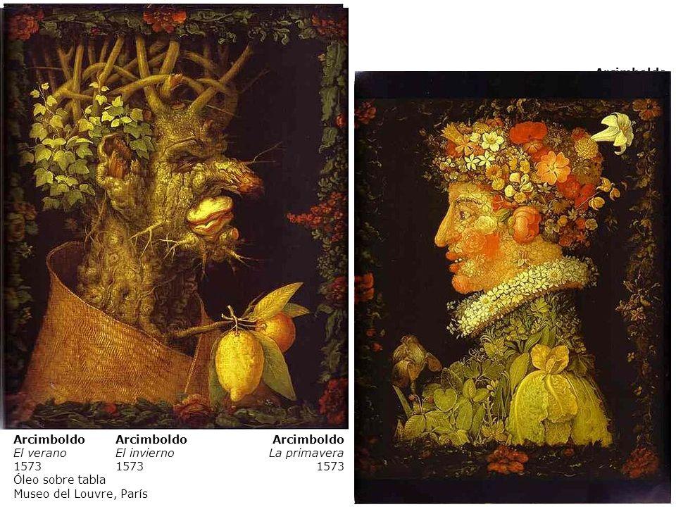 Arcimboldo El otoño 1573 Arcimboldo El verano 1573 Óleo sobre tabla Museo del Louvre, París Arcimboldo El invierno 1573 Arcimboldo La primavera 1573