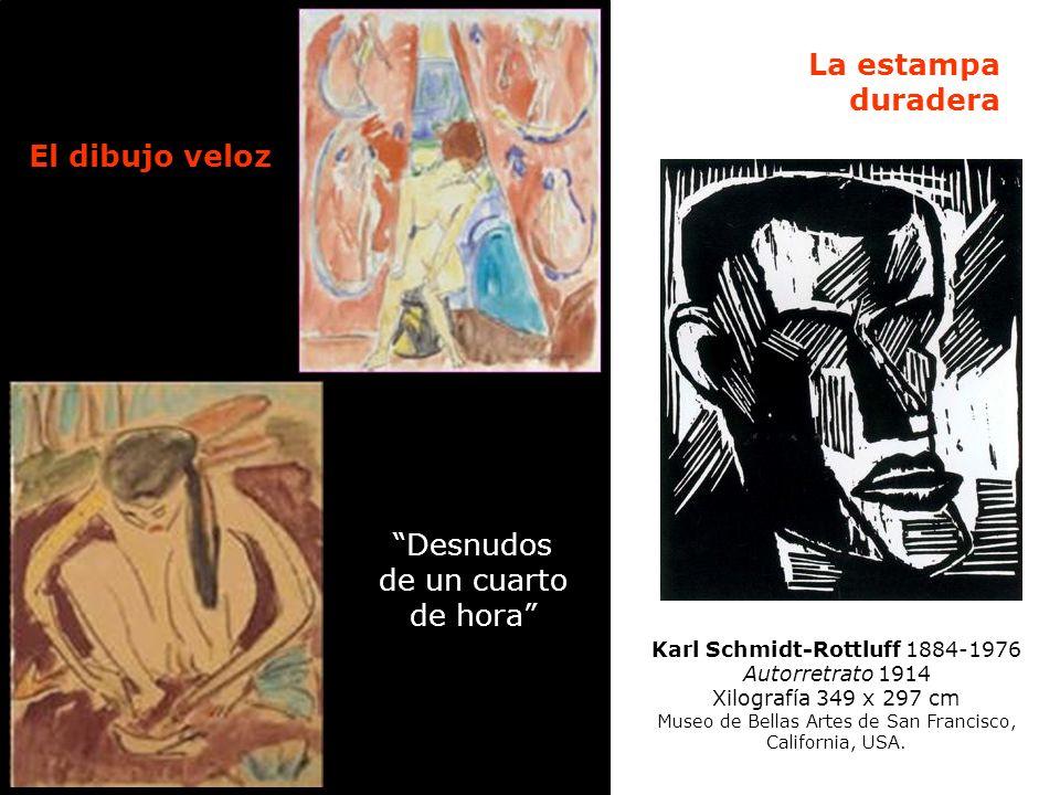 Karl Schmidt-Rottluff 1884-1976 Autorretrato 1914 Xilografía 349 x 297 cm Museo de Bellas Artes de San Francisco, California, USA. La estampa duradera