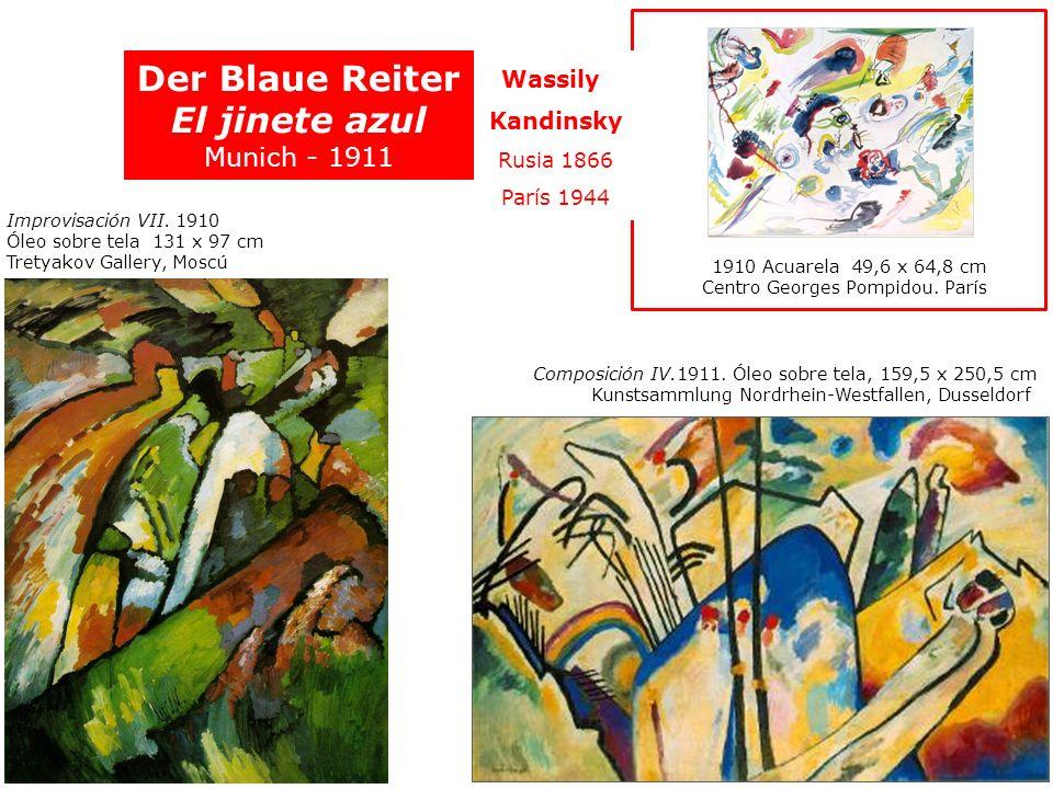 Der Blaue Reiter El jinete azul Munich - 1911 Improvisación VII. 1910 Óleo sobre tela 131 x 97 cm Tretyakov Gallery, Moscú Composición IV.1911. Óleo s