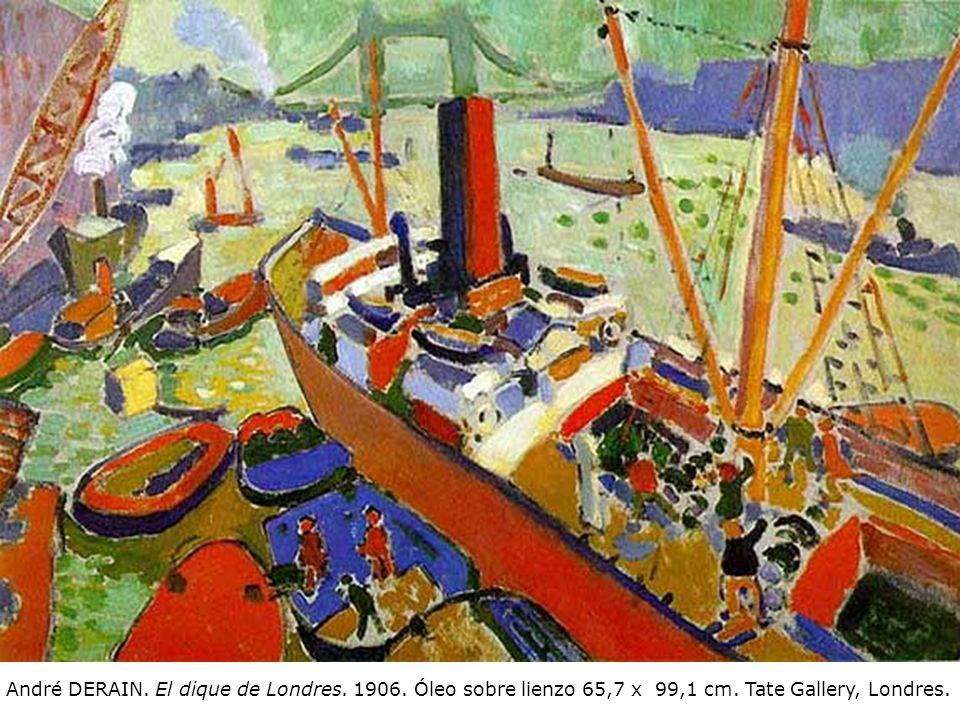 André DERAIN. El dique de Londres. 1906. Óleo sobre lienzo 65,7 x 99,1 cm. Tate Gallery, Londres.