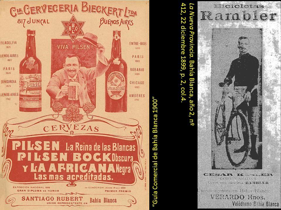 La Nueva Provincia. Bahía Blanca, año 2, nº 412, 22 diciembre 1899, p. 2, col.4. Guía Comercial de Bahía Blanca 1900