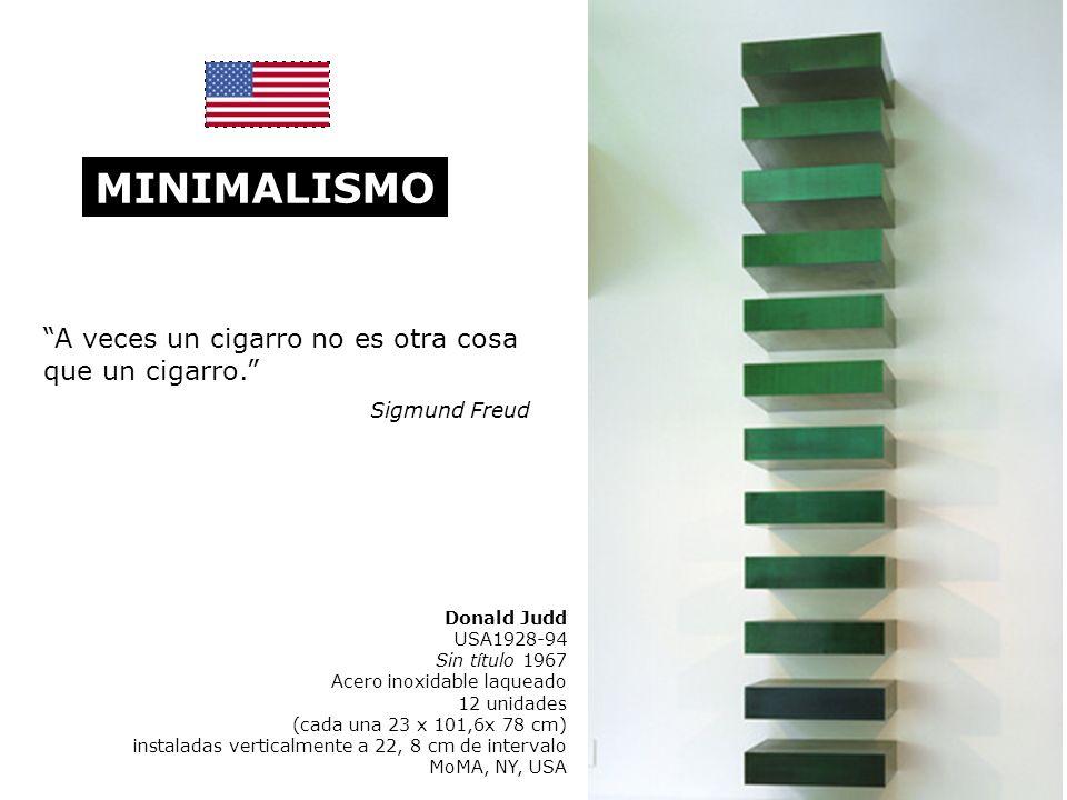 MINIMALISMO Donald Judd USA1928-94 Sin título 1967 Acero inoxidable laqueado 12 unidades (cada una 23 x 101,6x 78 cm) instaladas verticalmente a 22, 8