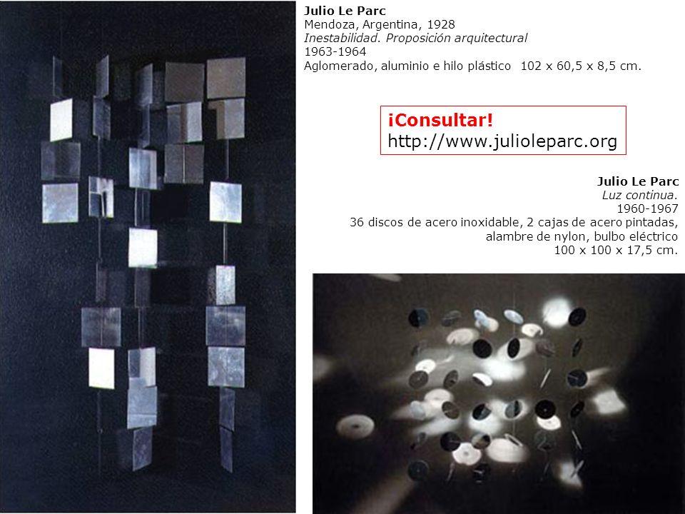 Julio Le Parc Mendoza, Argentina, 1928 Inestabilidad. Proposición arquitectural 1963-1964 Aglomerado, aluminio e hilo plástico 102 x 60,5 x 8,5 cm. Ju