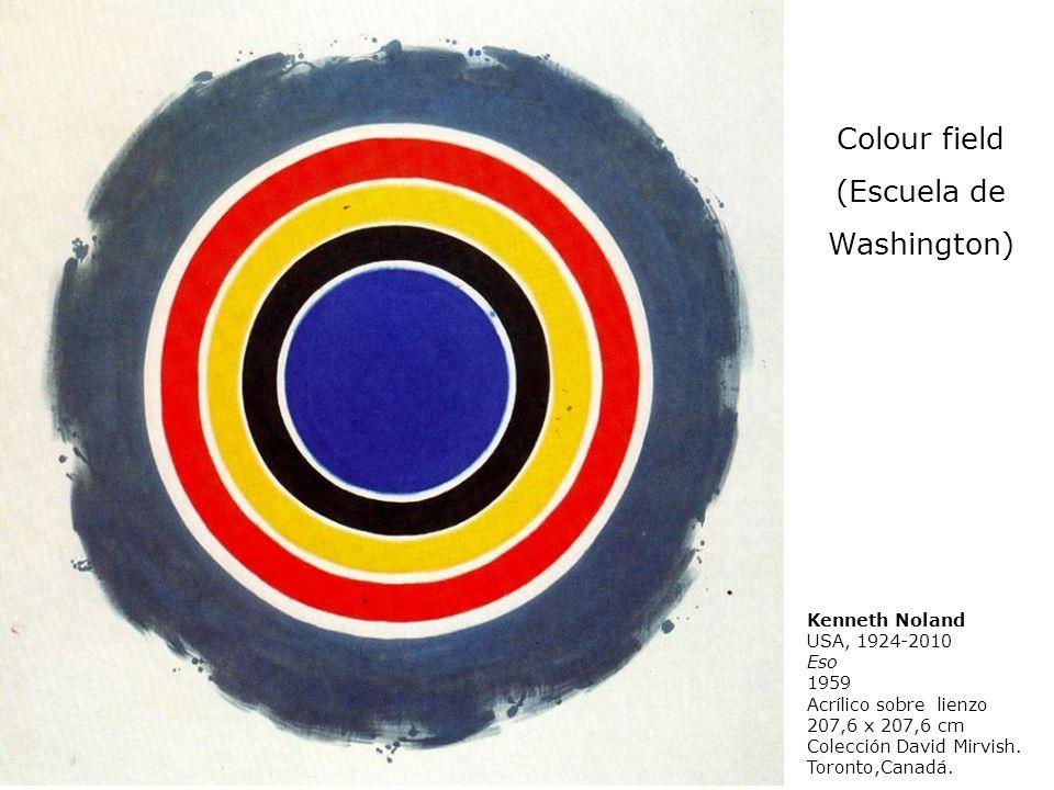 Kenneth Noland USA, 1924-2010 Eso 1959 Acrílico sobre lienzo 207,6 x 207,6 cm Colección David Mirvish. Toronto,Canadá. Colour field (Escuela de Washin