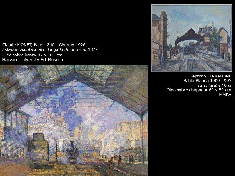 Claude MONET, París 1840 - Giverny 1926 Estación Saint-Lazare. Llegada de un tren. 1877 Óleo sobre lienzo 82 x 101 cm Harvard University Art Museum Sé