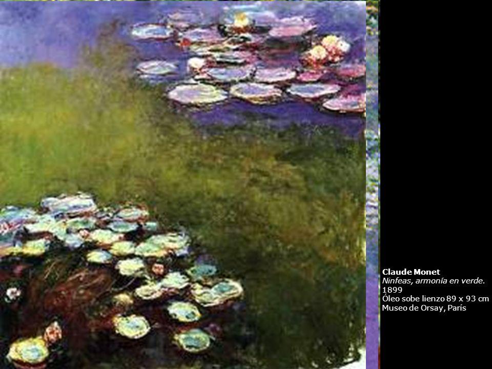 Claude Monet Ninfeas, armonía en verde. 1899 Óleo sobe lienzo 89 x 93 cm Museo de Orsay, París