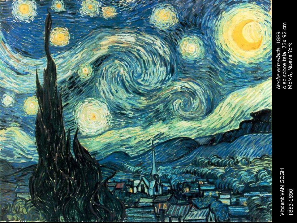Noche estrellada. 1889 oleo sobre tela 73x 92 cm MoMA, Nueva York Vincent VAN GOGH 1853-1890