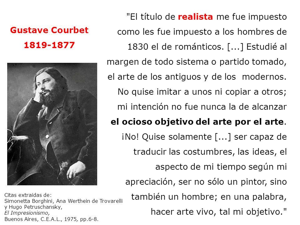 Gustave Courbet El sueño 1866 Óleo sobre lienzo135 x 200 cm Museo Petit-Palais –París Encargado por Jalil-Bey Yo soy courbetista, mi pintura es la única que tiene valor, yo soy el primero y el único a la cabeza de mi tiempo.