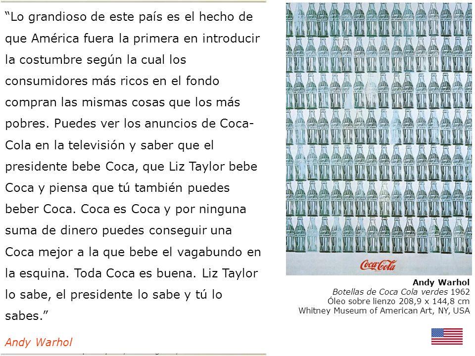 Botellas de Coca Cola verdes 1962 Óleo sobre lienzo 208,9 x 144,8 cm Whitney Museum of American Art, NY, USA Robert Rauschenberg Coca Cola plan 1958 C
