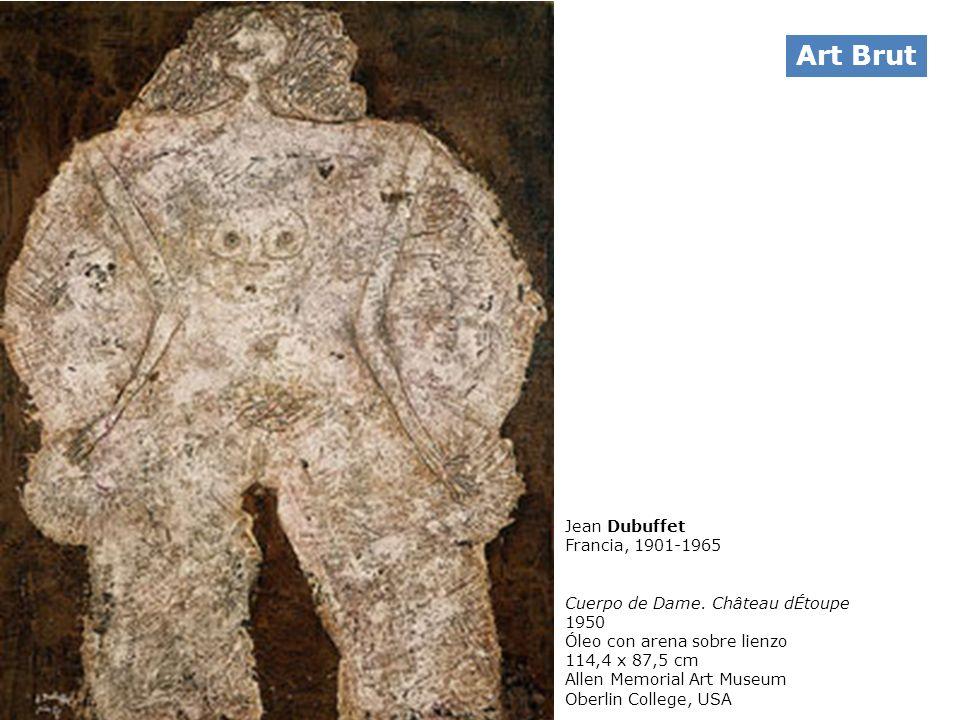 Jean Dubuffet Francia, 1901-1965 Cuerpo de Dame. Château dÉtoupe 1950 Óleo con arena sobre lienzo 114,4 x 87,5 cm Allen Memorial Art Museum Oberlin Co