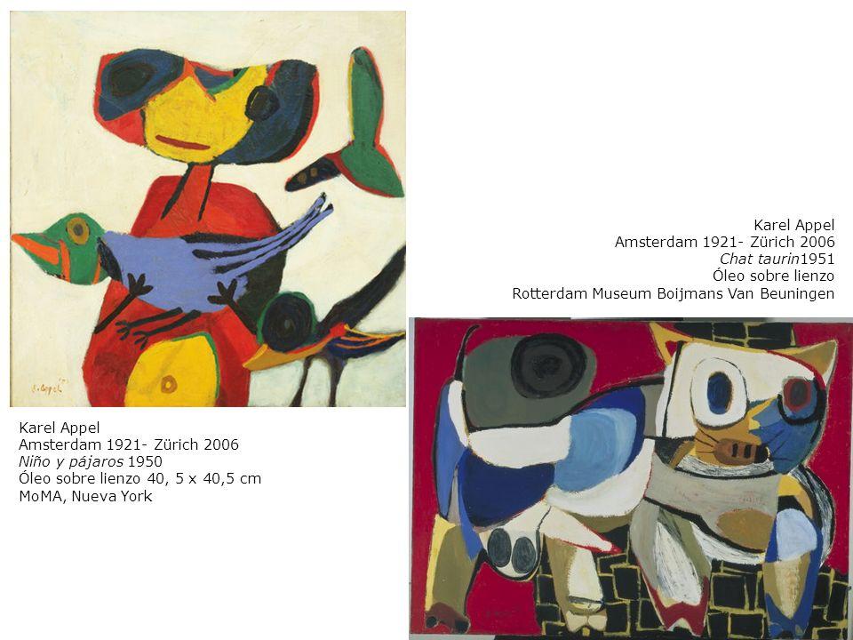 Karel Appel Amsterdam 1921- Zürich 2006 Niño y pájaros 1950 Óleo sobre lienzo 40, 5 x 40,5 cm MoMA, Nueva York Karel Appel Amsterdam 1921- Zürich 2006