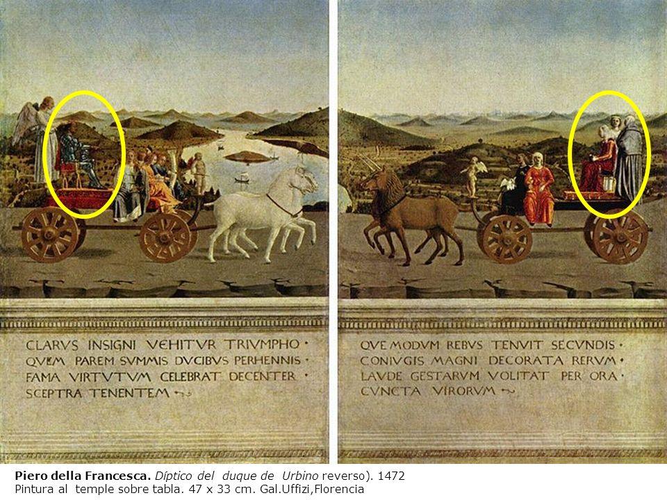 Piero della Francesca. Díptico del duque de Urbino reverso). 1472 Pintura al temple sobre tabla. 47 x 33 cm. Gal.Uffizi,Florencia