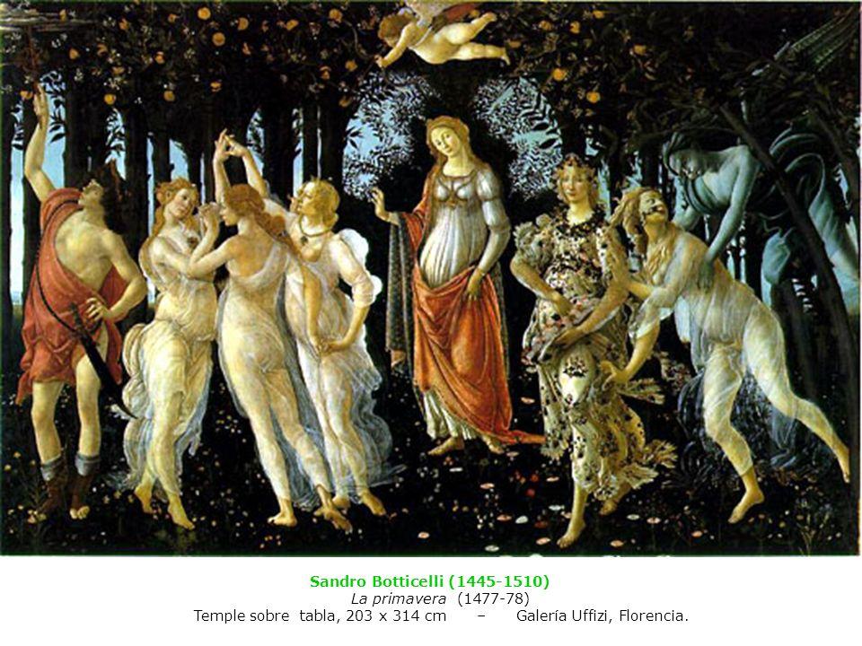 Sandro Botticelli (1445-1510) La primavera (1477-78) Temple sobre tabla, 203 x 314 cm – Galería Uffizi, Florencia.