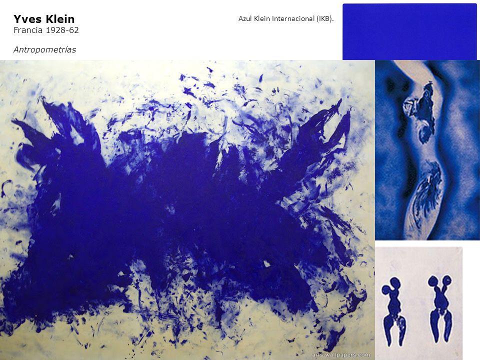Yves Klein Francia 1928-62 Antropometrías Azul Klein Internacional (IKB).