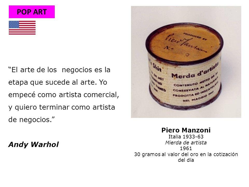 El arte de los negocios es la etapa que sucede al arte. Yo empecé como artista comercial, y quiero terminar como artista de negocios. Andy Warhol POP