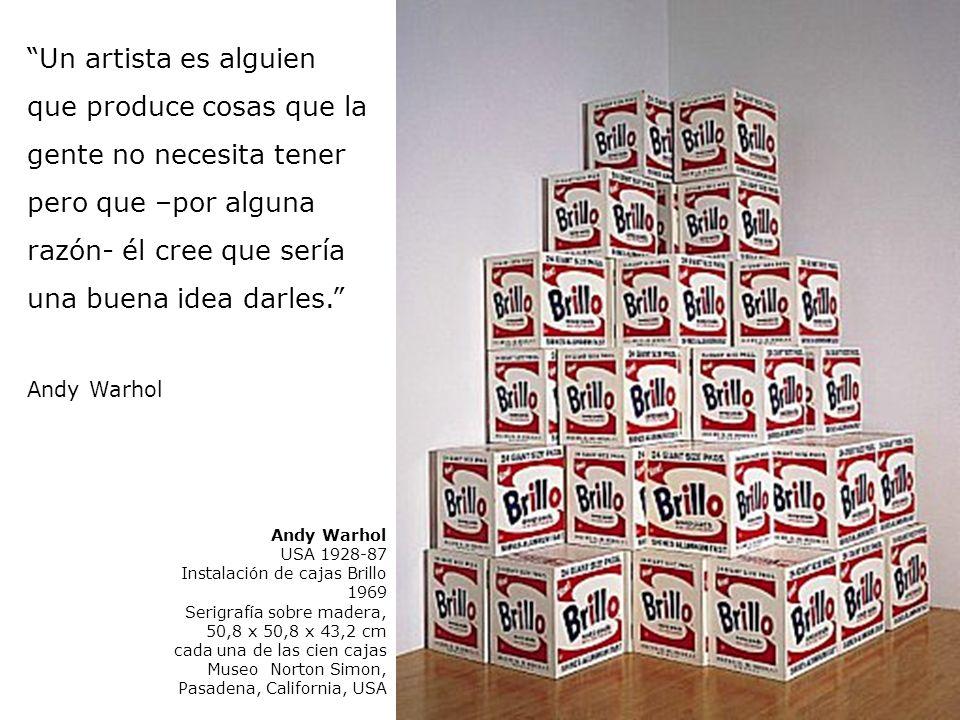 Andy Warhol USA 1928-87 Instalación de cajas Brillo 1969 Serigrafía sobre madera, 50,8 x 50,8 x 43,2 cm cada una de las cien cajas Museo Norton Simon,