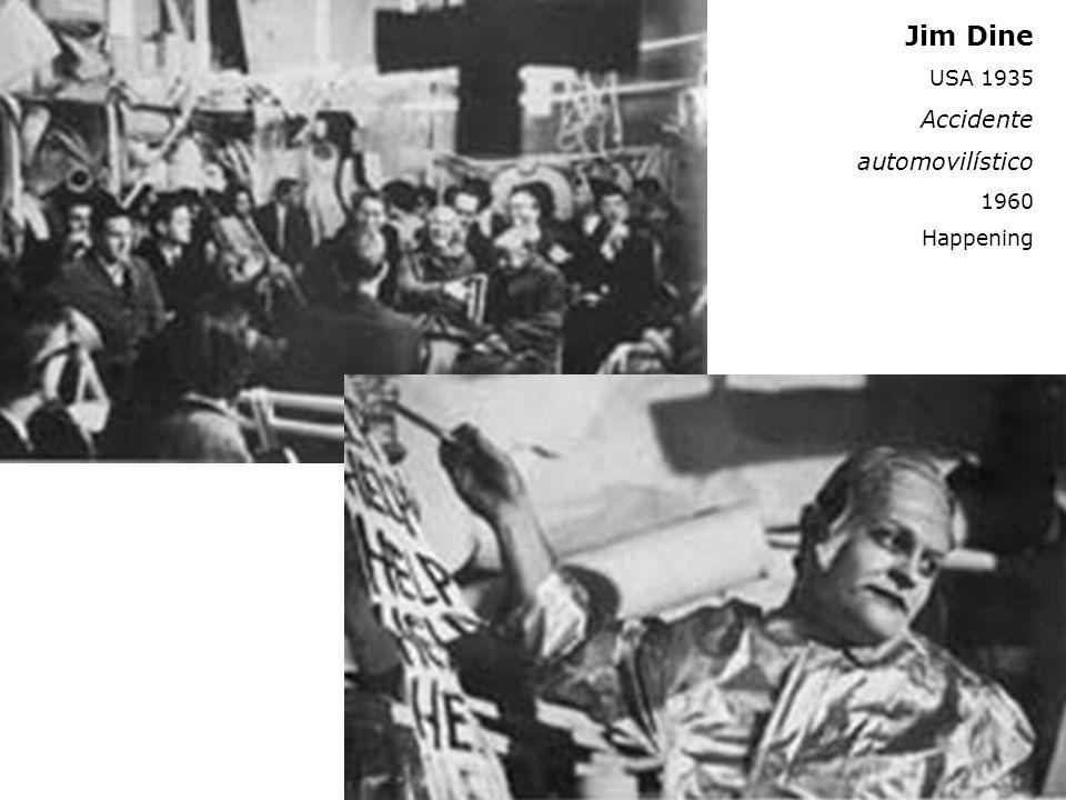 Jim Dine USA 1935 Accidente automovilístico 1960 Happening